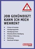 Job gekündigt! Kann ich mich wehren? (eBook, PDF)