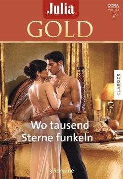 Julia Gold Band 91 (eBook, ePUB) - Marton, Sandra; Morgan, Sarah; Jordan, Penny