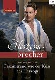 Faszinierend wie der Kuss des Herzogs (eBook, ePUB)