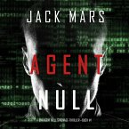 Agent Null (Ein Agent Null-Thriller — Buch #1) (MP3-Download)