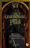 Die Geheimnisse von Paris. Band I (eBook, ePUB)