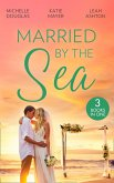 Married By The Sea: First Comes Baby... (Mothers in a Million) / The Groom's Little Girls / Secrets and Speed Dating (eBook, ePUB)