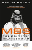 MBS: The Rise to Power of Mohammed Bin Salman (eBook, ePUB)