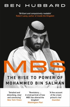MBS: The Rise to Power of Mohammed Bin Salman (eBook, ePUB) - Hubbard, Ben