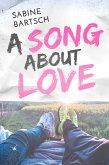 A Song about Love (eBook, ePUB)