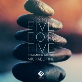 Five For Five-Chamber Music
