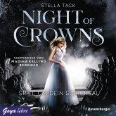 Spiel um dein Schicksal / Night of Crowns Bd.1 (MP3-Download)