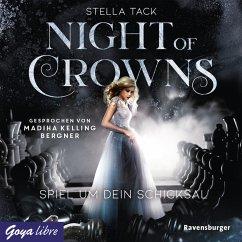 Spiel um dein Schicksal / Night of Crowns Bd.1 (MP3-Download) - Tack, Stella