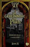Die Geheimnisse von Paris. Band IV (eBook, ePUB)