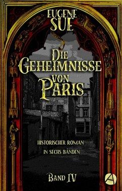 Die Geheimnisse von Paris. Band IV (eBook, ePUB) - Sue, Eugène