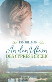 An den Ufern des Cypress Creek (eBook, ePUB)