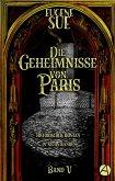 Die Geheimnisse von Paris. Band V (eBook, ePUB)