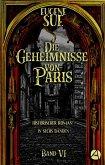 Die Geheimnisse von Paris. Band VI (eBook, ePUB)