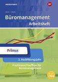 Büromanagement 2. Ausbildungsjahr: Arbeitsheft