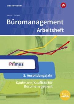 Büromanagement 2. Ausbildungsjahr: Arbeitsheft - Wischer, Daniel; Kauerauf, Nils; Langen, Günter; Menne, Jörn; Schaub, Ingo; Schmidt, Christian; Stellberg, Wolfgang; Wendt, Wolfgang