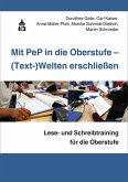 Mit PeP in die Oberstufe - (Text-)Welten erschließen