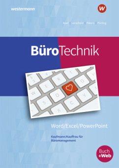 BüroTechnik - Word / Excel / Powerpoint - BüroWelt