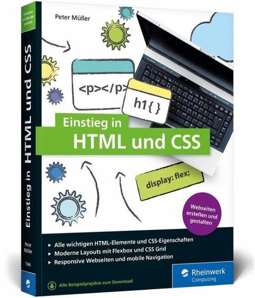 Einstieg in HTML und CSS von Peter Müller