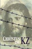 Christus im Konzentrationslager