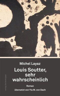 Louis Soutter, sehr wahrscheinlich - Layaz, Michel