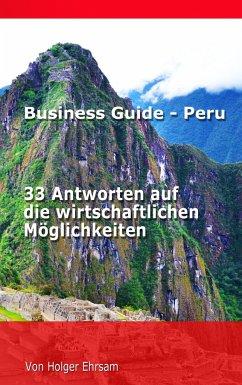 Business Guide - Peru - Ehrsam, Holger