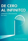 De cero al infinito. Aprende a programar en Java.