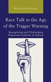 Race Talk in the Age of the Trigger Warning (eBook, ePUB)