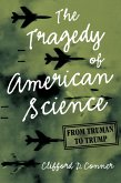 The Tragedy of American Science (eBook, ePUB)
