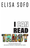 I Can Read Tarot: A beginners guide to learning Tarot with tips and suggestions for the visual learner