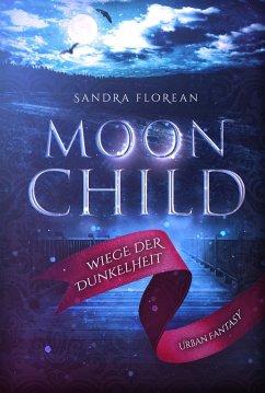 Moonchild (eBook, ePUB) - Florean, Sandra