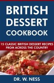 British Dessert Cookbook: 15 Classic British Dessert Recipes from Across the Country (eBook, ePUB)
