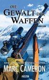 Die Gewalt der Waffen (eBook, ePUB)