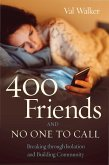 400 Friends and No One to Call (eBook, ePUB)