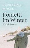 Konfetti im Winter (eBook, ePUB)