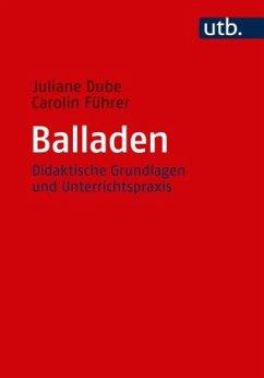 Balladen - Dube, Juliane; Führer, Carolin
