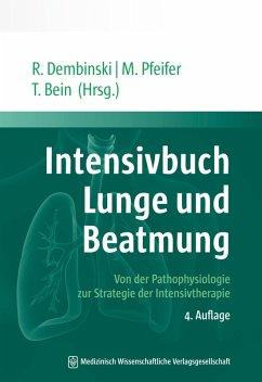 Intensivbuch Lunge und Beatmung (eBook, PDF)