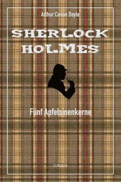 Fünf Apfelsinenkerne (eBook, ePUB) - Doyle, Arthur Conan