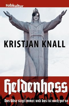 Heldenhass (eBook, ePUB) - Knall, Kristjan