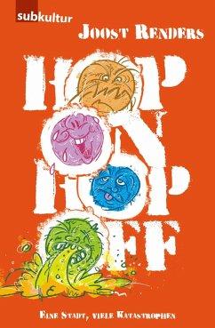 Hop On Hop Off (eBook, ePUB) - Renders, Joost
