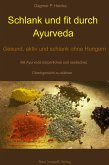 Schlank und fit durch Ayurveda (eBook, ePUB)