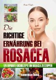 Die richtige Ernährung bei Rosacea