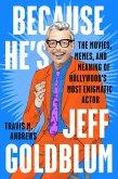Because He's Jeff Goldblum (eBook, ePUB)