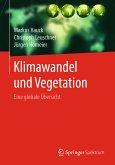 Klimawandel und Vegetation - Eine globale Übersicht (eBook, PDF)