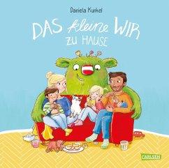 Das kleine WIR zu Hause (eBook, ePUB) - Kunkel, Daniela