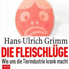Die Fleischlüge (MP3-Download) - Grimm, Hans-Ulrich