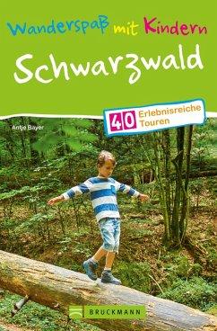 Bruckmann Wanderführer: Wanderspaß mit Kindern Schwarzwald. (eBook, ePUB) - Bayer, Antje