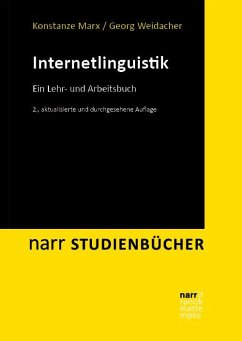 Internetlinguistik - Marx, Konstanze;Weidacher, Georg