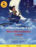Min allersmukkeste drøm - Mein allerschönster Traum (dansk - tysk)