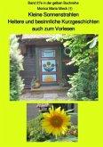 Kleine Sonnenstrahlen - Heitere und besinnliche Kurzgeschichten, auch zum Vorlesen - Band 27e in der gelben Buchreihe be