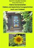 Kleine Sonnenstrahlen - Heitere und besinnliche Kurzgeschichten, auch zum Vorlesen - Band 27e farbig in der gelben Buchr